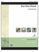 Cover icon of Ever More Distant sheet music for concert band (full score) by Douglas Akey