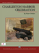 Cover icon of Charleston Harbor Celebration sheet music for concert band (full score) by Robert Sheldon, intermediate concert band (full score)