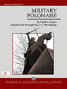 Cover icon of Military Polonaise (COMPLETE) sheet music for concert band by Frederic Chopin and Frederic Chopin, classical score, intermediate skill level