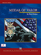 Cover icon of Medal of Valor sheet music for concert band (full score) by Steve Hodges, easy/intermediate skill level