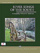 Cover icon of River Songs of the South (COMPLETE) sheet music for concert band by William G. Harbinson, intermediate concert band
