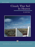 Cover icon of Clouds That Sail in Heaven sheet music for concert band (full score) by Todd Stalter