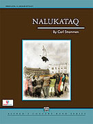 Cover icon of Nalukataq sheet music for concert band (full score) by Carl Strommen