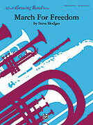 Cover icon of March for Freedom (COMPLETE) sheet music for concert band by Steve Hodges