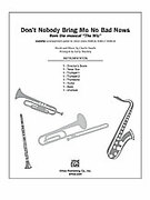 Cover icon of Don't Nobody Bring Me No Bad News (COMPLETE) sheet music for Choral Pax by Charlie Smalls and Larry Shackley