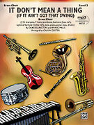 Cover icon of It Don't Mean a Thing (COMPLETE) sheet music for brass by Duke Ellington, Irving Mills and Calvin Custer, intermediate skill level