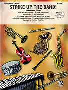 Cover icon of Strike Up the Band! (COMPLETE) sheet music for saxophone by George Gershwin, Ira Gershwin and Calvin Custer, classical score, intermediate