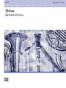 Cover icon of Drive (COMPLETE) sheet music for concert band by Mark Williams