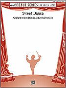 Cover icon of Sword Dance sheet music for concert band (full score) by Anonymous, Bob Phillips and Jerry Dennison