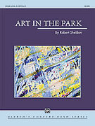 Cover icon of Art in the Park sheet music for concert band (full score) by Robert Sheldon, advanced