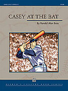 Cover icon of Casey at the Bat sheet music for concert band (full score) by Randol Alan Bass