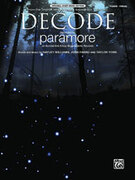 Cover icon of Decode sheet music for piano, voice or other instruments by Hayley Williams, Paramore, Josh Farro and Taylor York