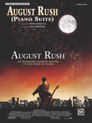 Cover icon of August Rush (Piano Suite) sheet music for piano solo by Mark Mancina and Dave Metzger, classical score, intermediate skill level