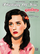 Cover icon of Thinking of You sheet music for piano, voice or other instruments by Katy Perry