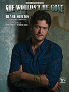 Cover icon of She Wouldn't Be Gone sheet music for piano, voice or other instruments by Cory Batten, Blake Shelton and Jennifer Adan