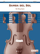 Cover icon of Samba del Sol (COMPLETE) sheet music for string orchestra by Doug Spata