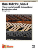 Cover icon of Classic Mallet Trios, Volume 2 (COMPLETE) sheet music for percussions by Anonymous