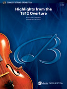 Cover icon of Highlights from the 1812 Overture (COMPLETE) sheet music for string orchestra by Pyotr Ilyich Tchaikovsky, Pyotr Ilyich Tchaikovsky and Bob Cerulli, classical score, intermediate