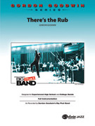 Cover icon of There's the Rub sheet music for jazz band (full score) by Gordon Goodwin