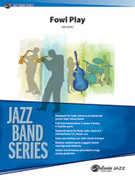 Cover icon of Fowl Play sheet music for jazz band (full score) by Kris Berg, easy/intermediate skill level