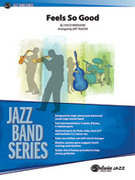 Cover icon of Feels So Good sheet music for jazz band (full score) by Chuck Mangione, easy/intermediate skill level