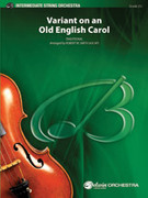 Cover icon of Variant on an Old English Carol sheet music for string orchestra (full score) by Anonymous