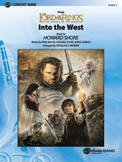 Cover icon of Into the West sheet music for concert band (full score) by Howard Shore, Fran Walsh, Annie Lennox and Douglas E. Wagner, easy/intermediate