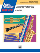 Cover icon of March for Patriot Day (COMPLETE) sheet music for concert band by John O'Reilly, beginner concert band
