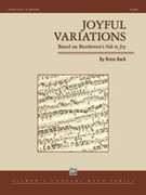Cover icon of Joyful Variations sheet music for concert band (full score) by Brian Beck