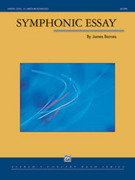 Cover icon of Symphonic Essay sheet music for concert band (full score) by James Barnes