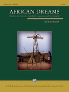Cover icon of African Dreams sheet music for concert band (full score) by Brant Karrick, easy/intermediate skill level
