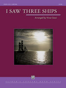 Cover icon of I Saw Three Ships sheet music for concert band (full score) by Anonymous and Vince Gassi