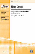 Cover icon of Music Speaks sheet music for choir and piano (2-Part) by Michael Adler