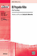 Cover icon of El  Pequeno Nino (The Tiny Baby) sheet music for choir (SATB) by Sally K. Albrecht