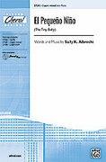 Cover icon of El  Pequeno Nino (The Tiny Baby) sheet music for choir (3-Part Mixed) by Sally K. Albrecht
