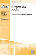 Cover icon of El  Pequeno Nino (The Tiny Baby) sheet music for choir (2-Part / SSA) by Sally K. Albrecht, intermediate skill level