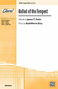 Cover icon of Ballad of the Tempest sheet music for choir (2-Part/SSA) by Ruth Morris Gray and James T. Fields