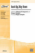 Cover icon of Look Up, Way Down sheet music for choir (2-Part) by Anonymous, Mattie J.T. Stepanek and Pepper Choplin, intermediate choir (2-Part)