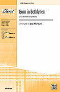 Cover icon of Born in Bethlehem (Four Christmas Spirituals) sheet music for choir (2-Part) by Anonymous and Jay Althouse, intermediate