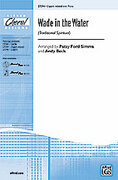 Cover icon of Wade in the Water sheet music for choir (3-Part Mixed) by Anonymous, Patsy Ford Simms and Andy Beck, intermediate skill level
