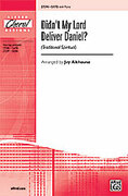 Cover icon of Didn't My Lord Deliver Daniel? sheet music for choir (SATB, a cappella) by Anonymous and Earlene Rentz