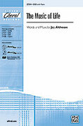 Cover icon of The Music of Life sheet music for choir (SAB) by Jay Althouse
