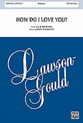 Cover icon of How Do I Love You? sheet music for choir (TTB: tenor, bass) by Penny Rodriguez, intermediate skill level