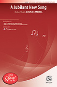 Cover icon of A Jubilant New Song sheet music for choir (SATB: soprano, alto, tenor, bass) by Laura Farnell, intermediate