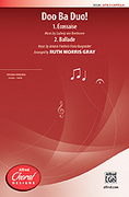 Cover icon of Doo Ba Duo! sheet music for choir (SATB, a cappella) by Anonymous and Ruth Morris Gray