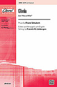 Cover icon of Gloria (from Mass in B-flat) sheet music for choir (SATB) by Franz Schubert and Patrick Liebergen