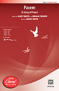 Cover icon of Pacem sheet music for choir (SATB: soprano, alto, tenor, bass) by Andy Beck, intermediate