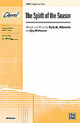 Cover icon of The Spirit of the Season sheet music for choir (2-Part) by Sally K. Albrecht and Jay Althouse