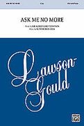 Cover icon of Ask Me No More sheet music for choir (SSA: soprano, alto) by Ruth Morris Gray, intermediate