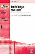 Cover icon of For the Trumpet Shall Sound sheet music for choir (SATB) by Sally K. Albrecht, intermediate
